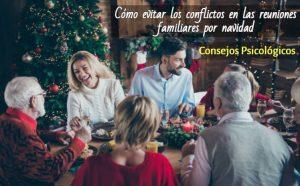 Cómo evitar los conflictos en las reuniones familiares por navidad